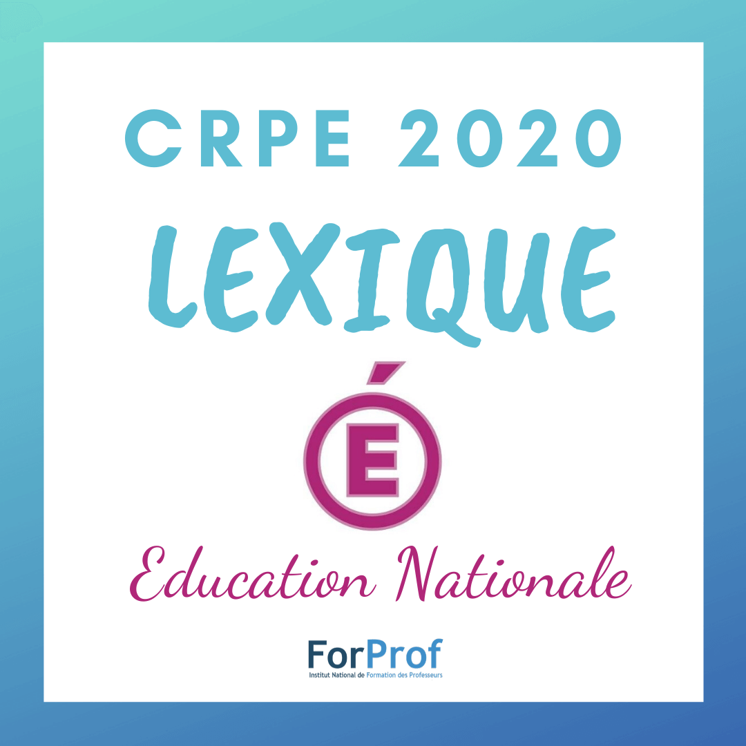Nov19_lexique education nationale